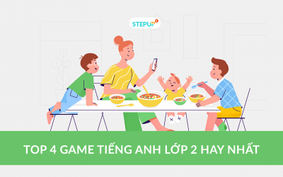 Top 4 game tiếng Anh lớp 2 hay nhất