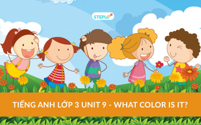 Tiếng Anh lớp 3 unit 9 – What color is it?